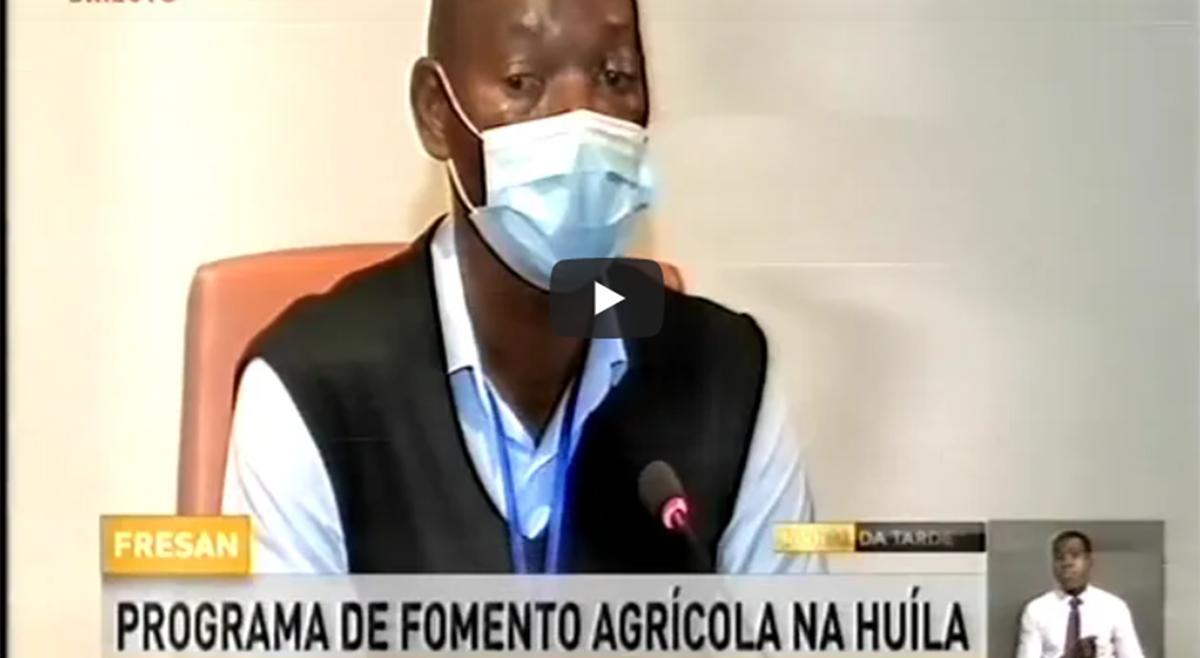 FRESAN – Programa de fomento agrícola analisado na Huíla